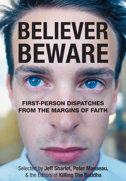 """""""Believer, Beware"""""""