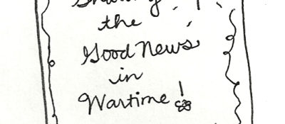 Good News in Wartime
