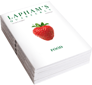 "Lapham's Quarterly: ""Food."""